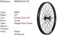 ROUE BMX 20 48 RAYONS NOIR CNC AXE10 AVANT Freestyle RBMX48AV10