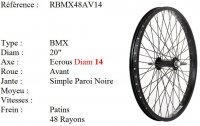 ROUE BMX 20 48 RAYONS NOIR CNC AXE14 AVANT Freestyle RBMX48AV14